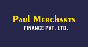 Paul Merchants Finance Pvt Ltd